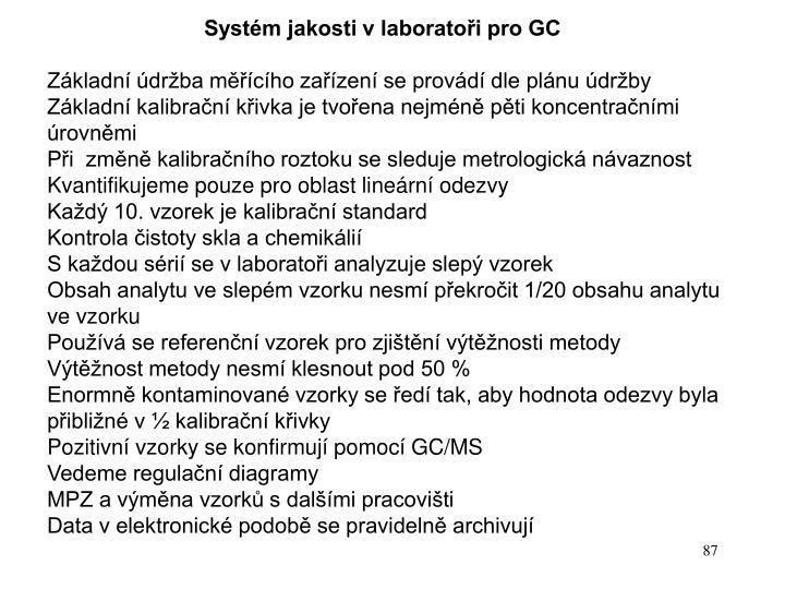 Systém jakosti v laboratoři pro GC