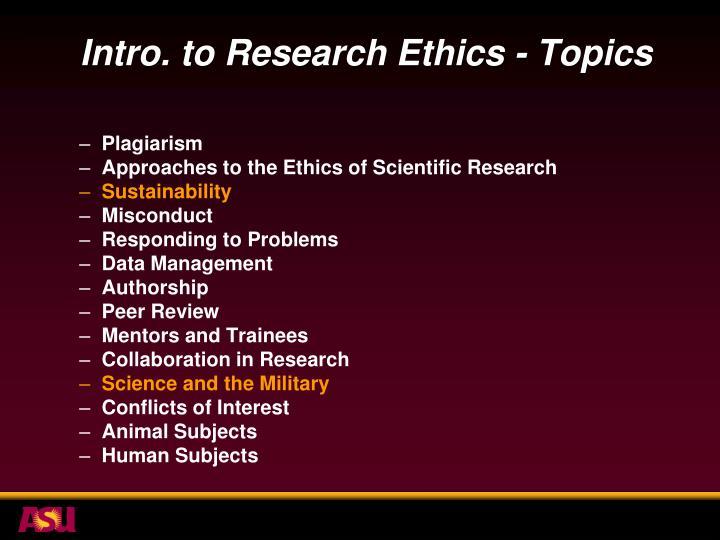 Intro. to Research Ethics - Topics