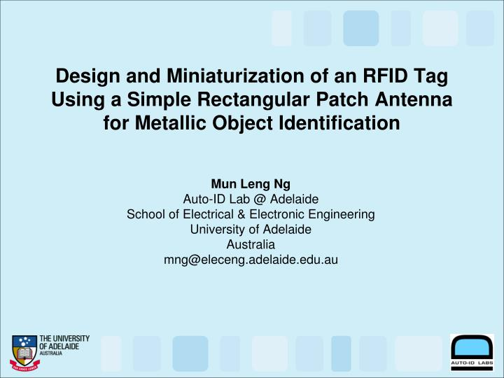 Design and Miniaturization of an RFID Tag Using a Simple Rectangular Patch Antenna for Metallic Obje...