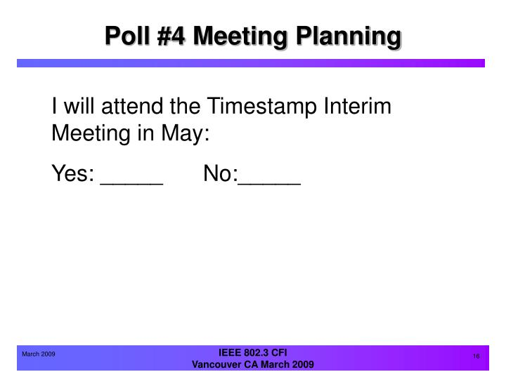 Poll #4 Meeting Planning