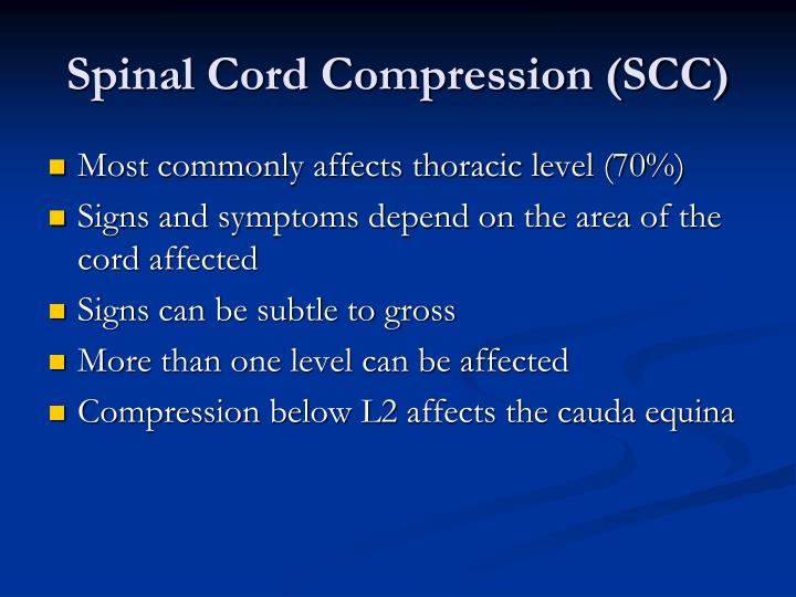 Spinal Cord Compression (SCC)