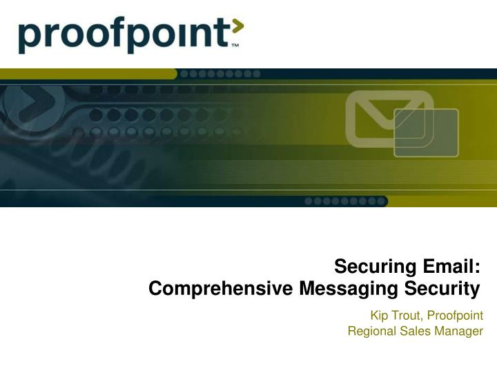 securing email comprehensive messaging security