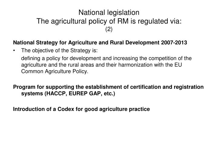National legislation the agricultural policy of rm is regulated via 2
