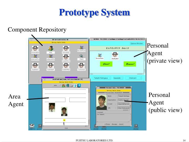Prototype System