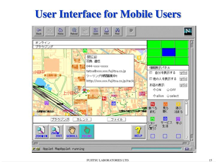 User Interface for Mobile Users