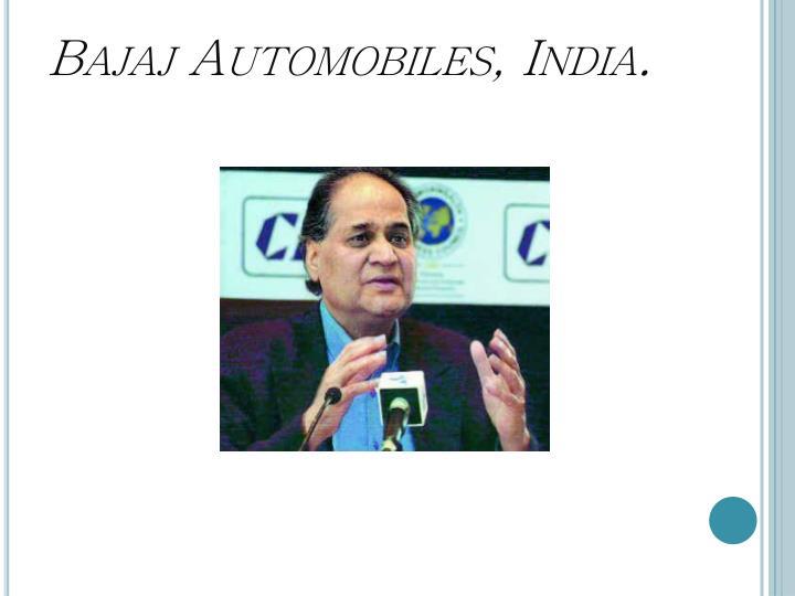 Bajaj Automobiles, India.