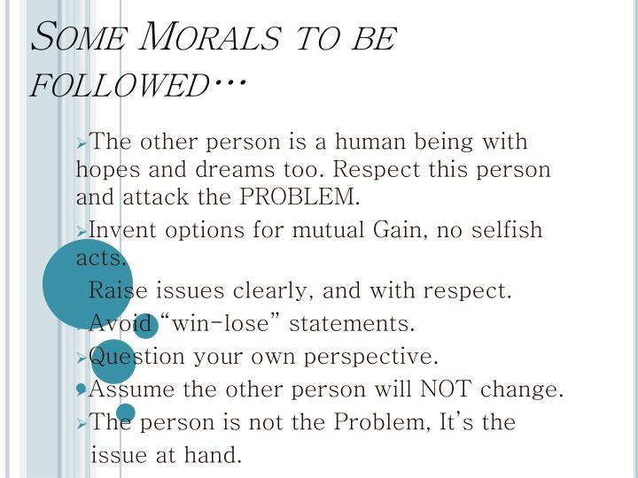 Some Morals to be followed…