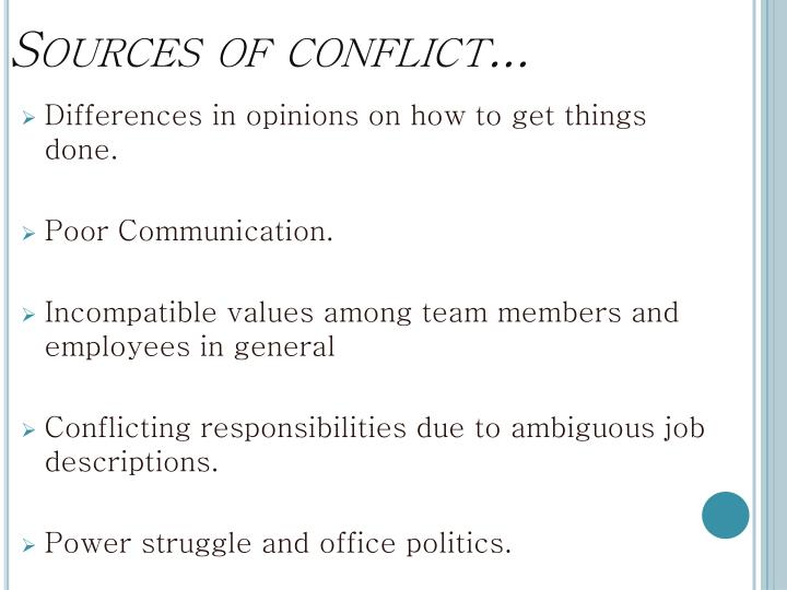 Sources of conflict...