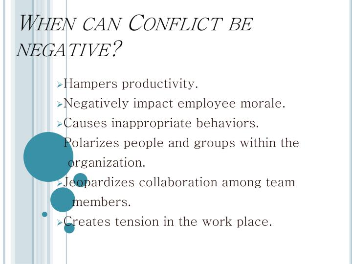When can Conflict be negative?