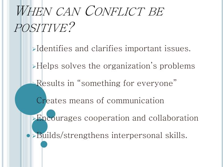 When can Conflict be positive?