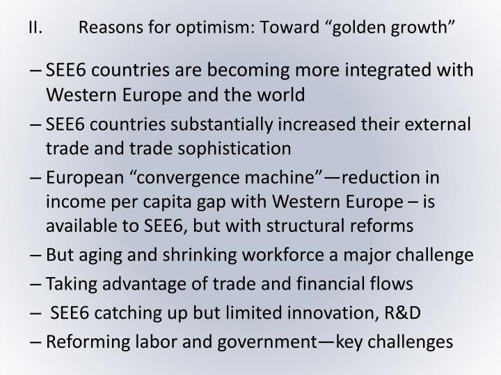 "II.Reasons for optimism: Toward ""golden growth"""