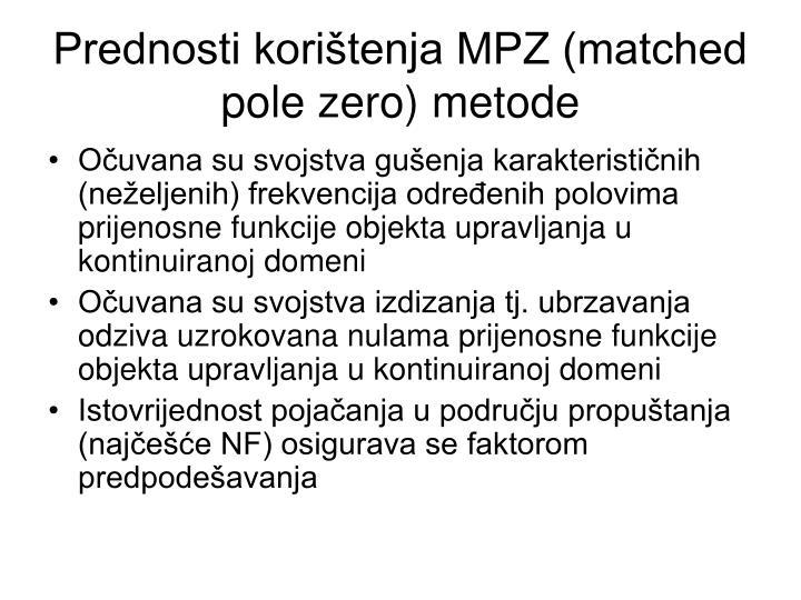 Prednosti korištenja MPZ (matched pole zero) metode