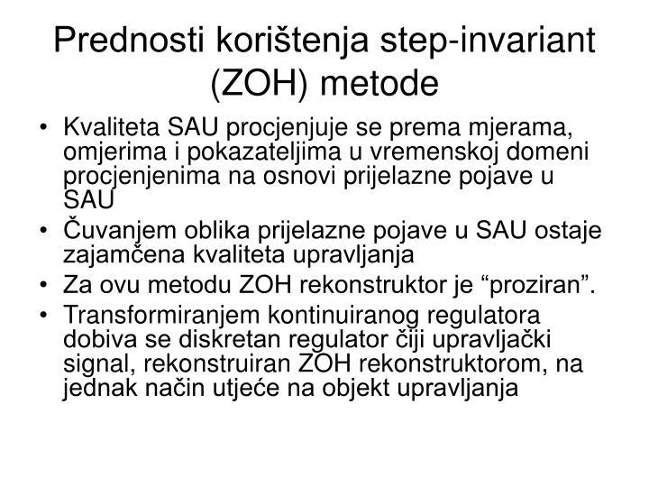 Prednosti korištenja step-invariant (ZOH) metode