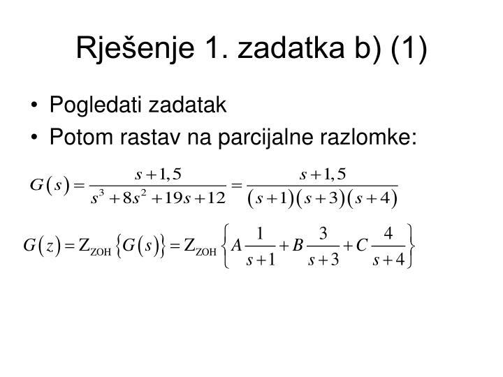 Rješenje 1. zadatka b) (1)
