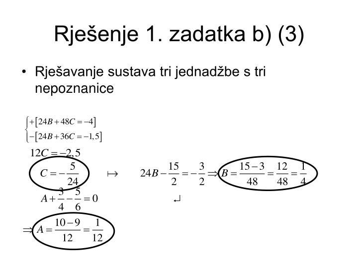 Rješenje 1. zadatka b) (3)