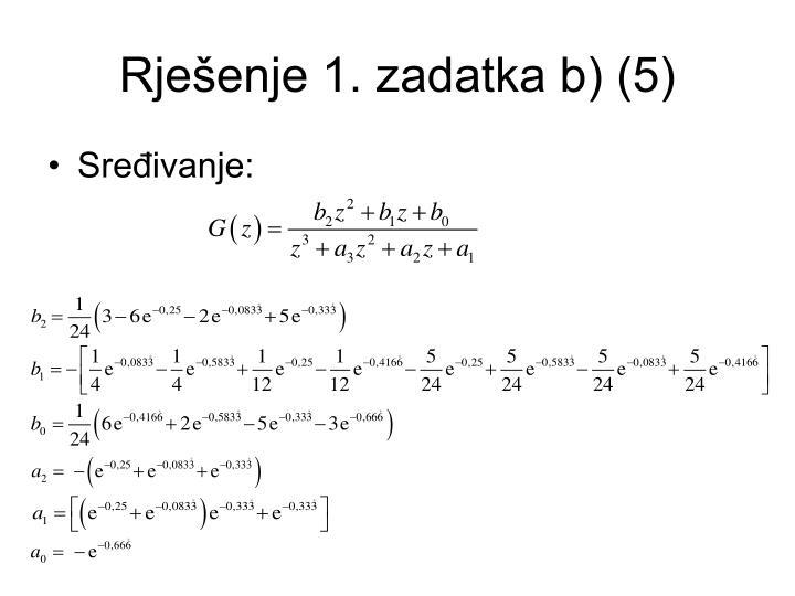 Rješenje 1. zadatka b) (5)