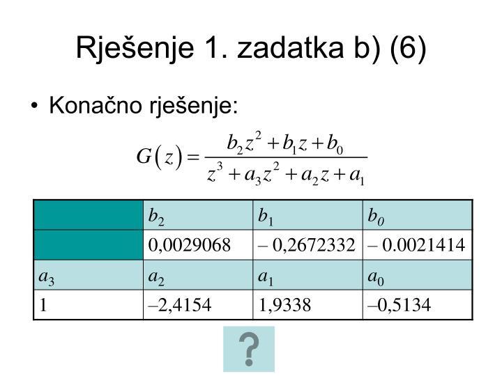 Rješenje 1. zadatka b) (6)
