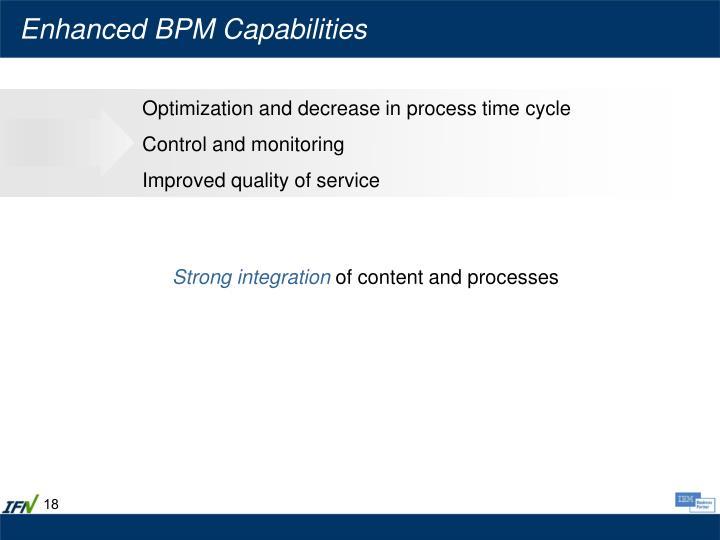 Enhanced BPM Capabilities