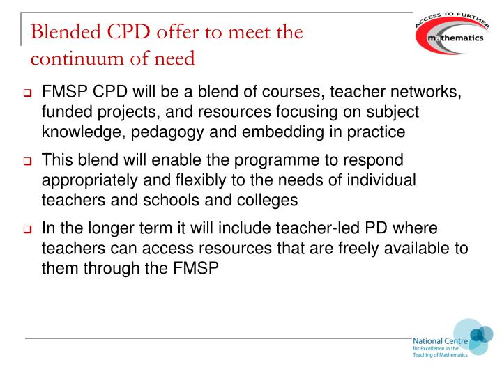 Blended CPD offer to meet the