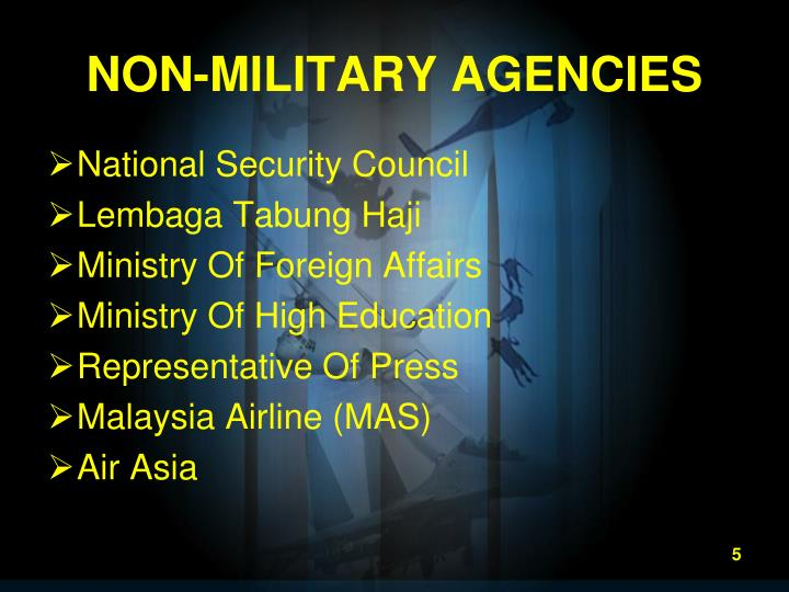 NON-MILITARY AGENCIES