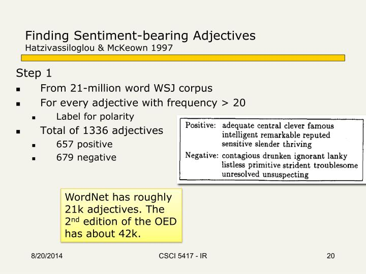 Finding Sentiment-bearing Adjectives