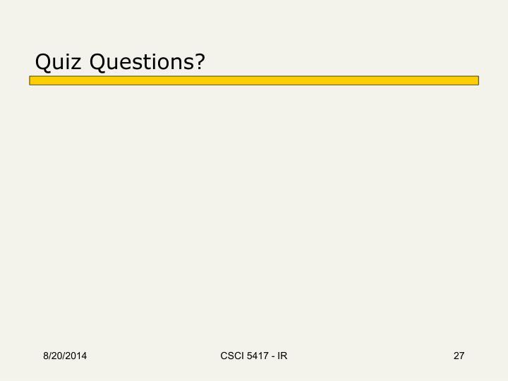 Quiz Questions?