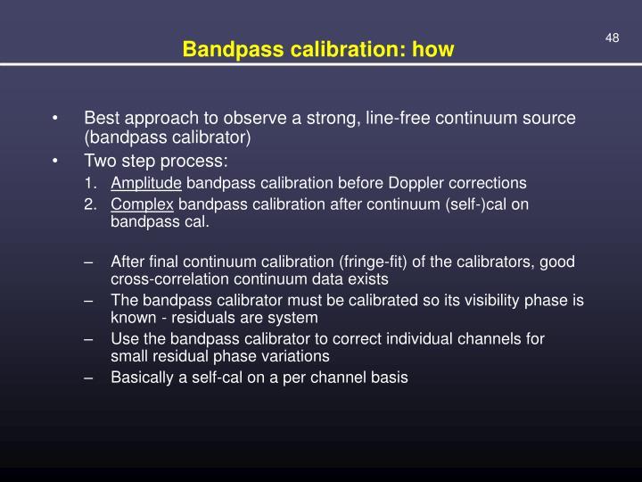 Bandpass calibration: how