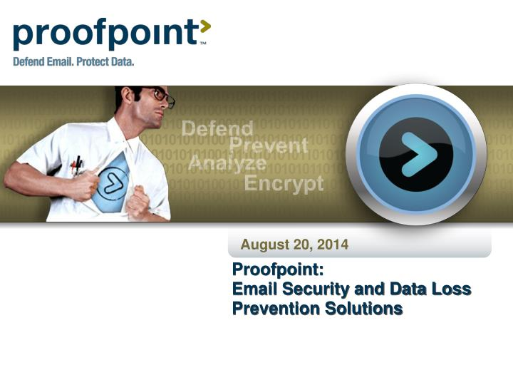 Proofpoint email security and data loss prevention solutions