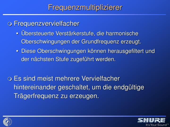 Frequenzmultiplizierer