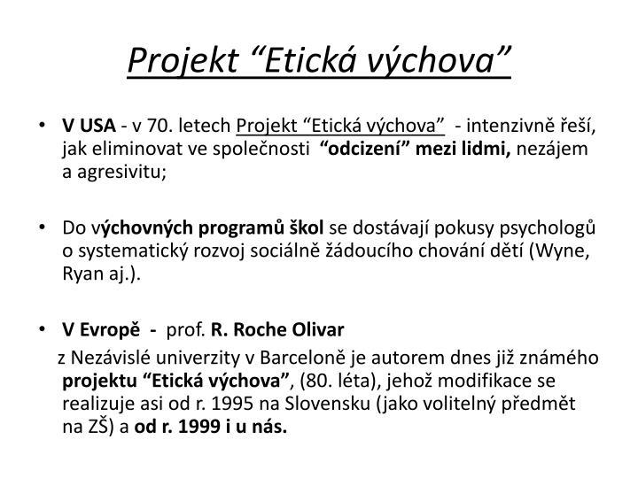 """Projekt """"Etická výchova"""""""