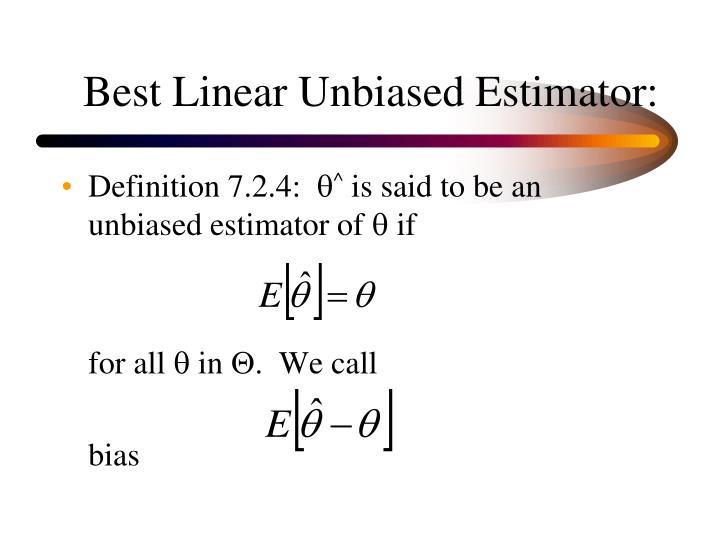 Best Linear Unbiased Estimator: