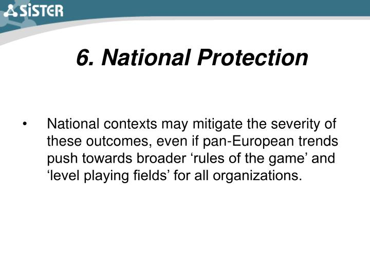 6. National Protection