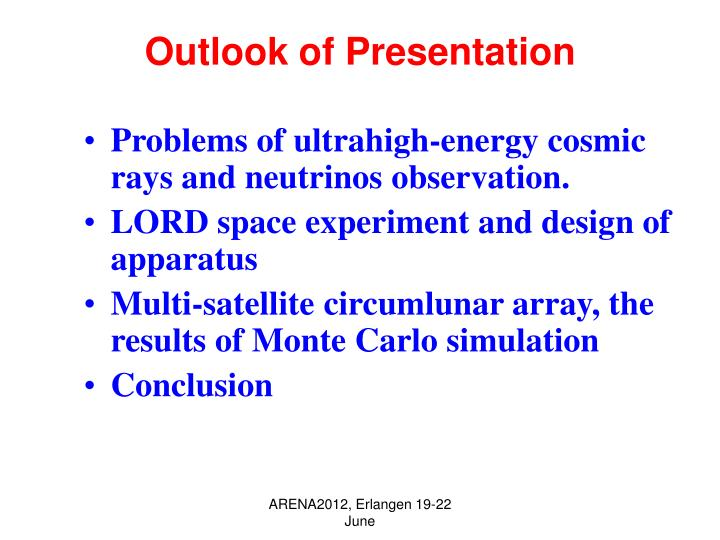 Outlook of Presentation