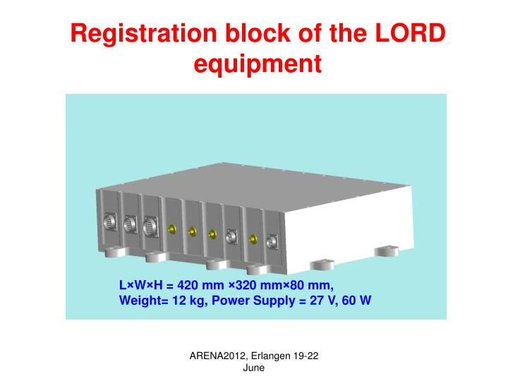 Registration block of the LORD equipment