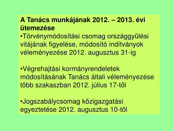 A Tanács munkájának 2012. – 2013. évi ütemezése
