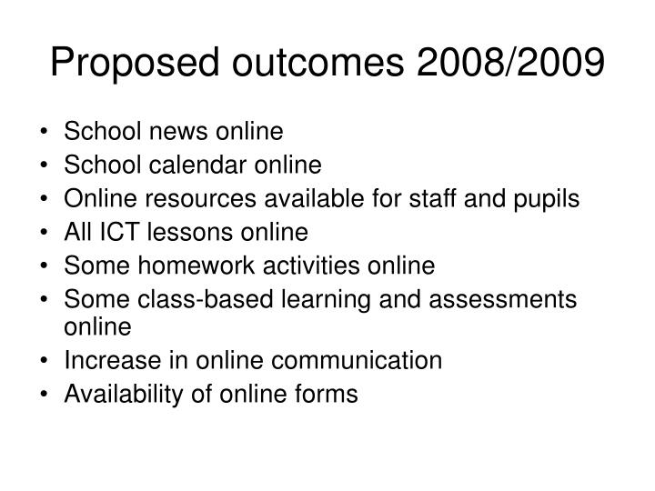 Proposed outcomes 2008/2009