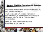 member eligibility recruitment selection