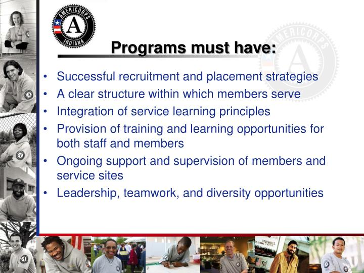Programs must have: