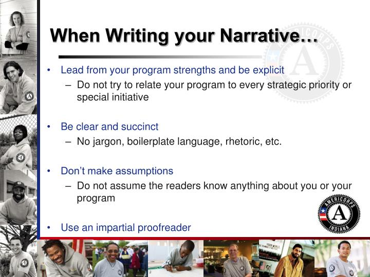 When Writing your Narrative…