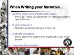 when writing your narrative