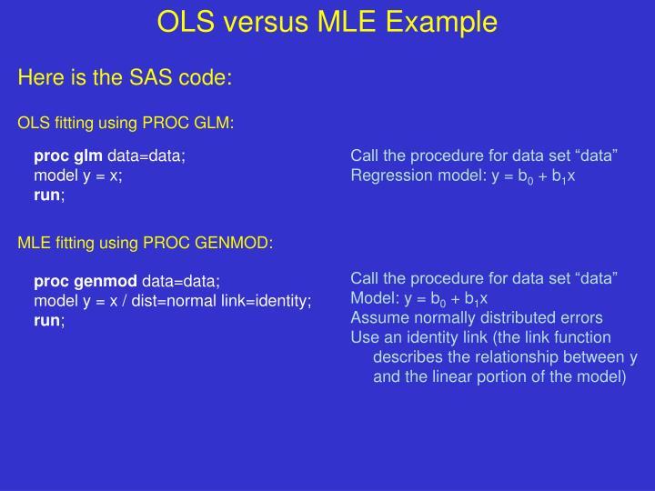 OLS versus MLE Example