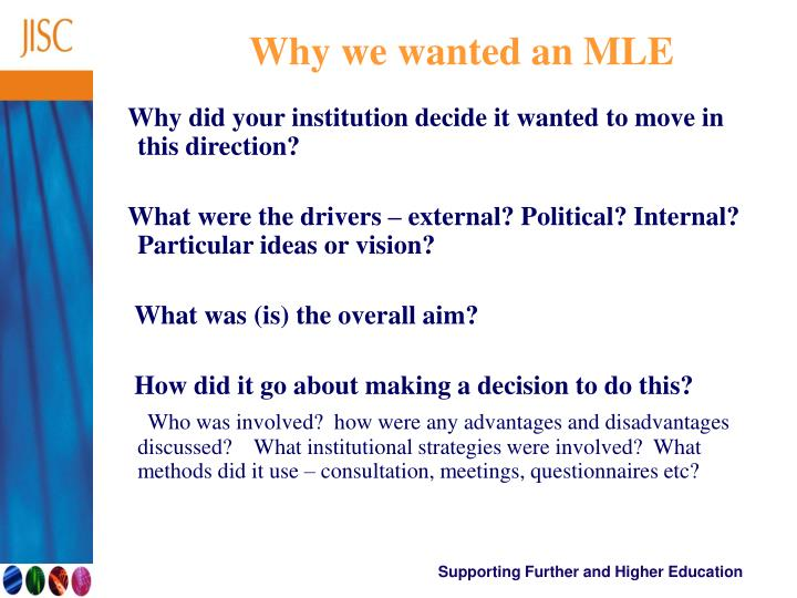 Why we wanted an MLE