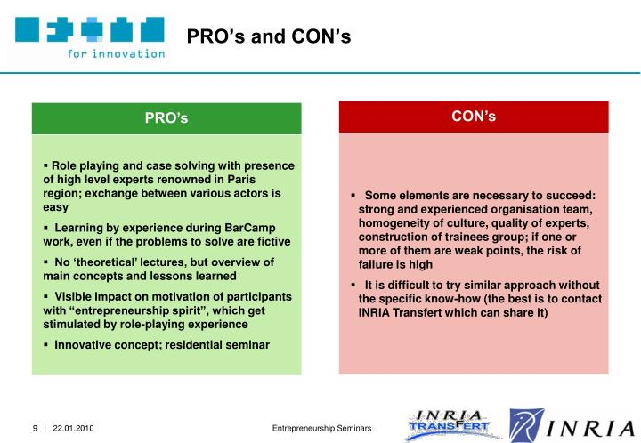 PRO's and CON's