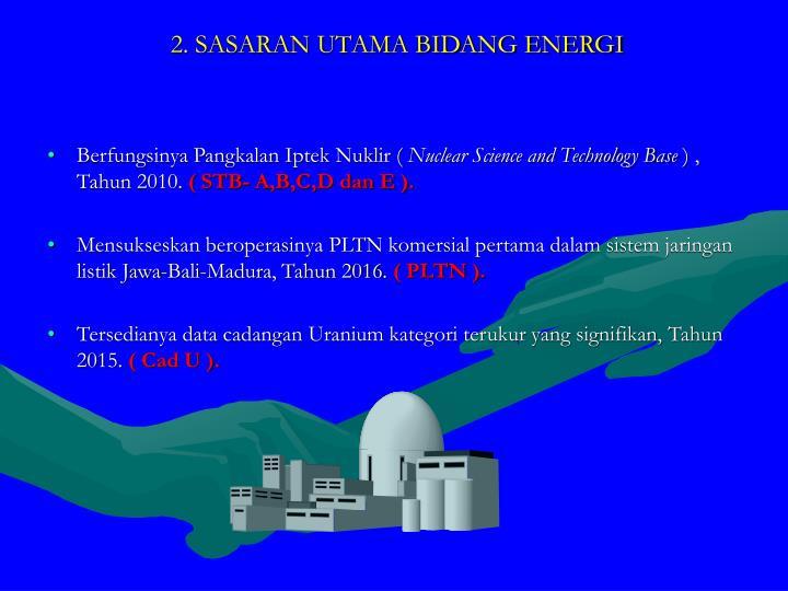 2. SASARAN UTAMA BIDANG ENERGI