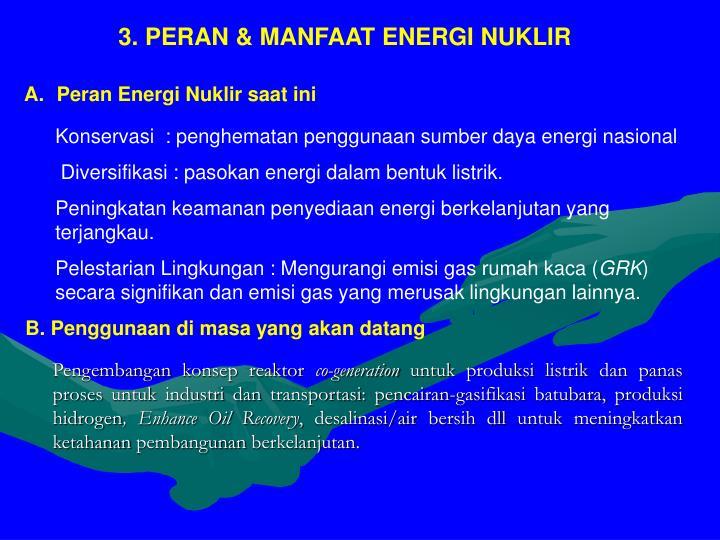 3. PERAN & MANFAAT ENERGI NUKLIR