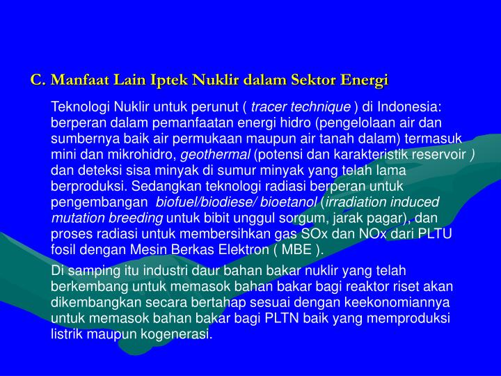 C. Manfaat Lain Iptek Nuklir dalam Sektor Energi