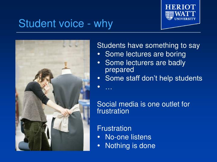 Student voice - why