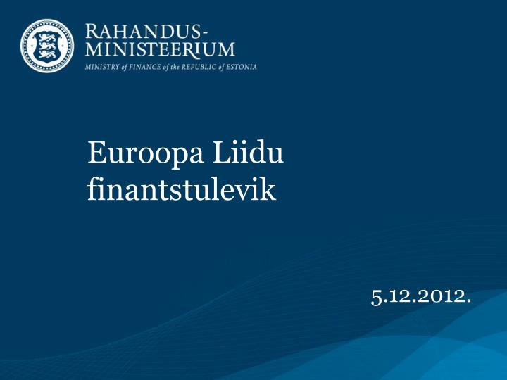 Euroopa Liidu finantstulevik