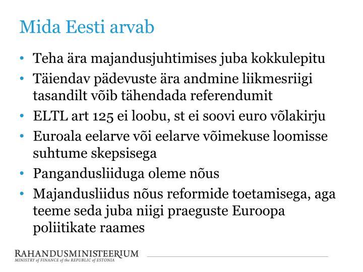 Mida Eesti arvab