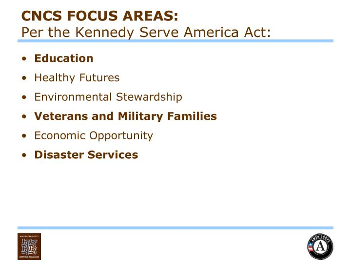 CNCS FOCUS AREAS: